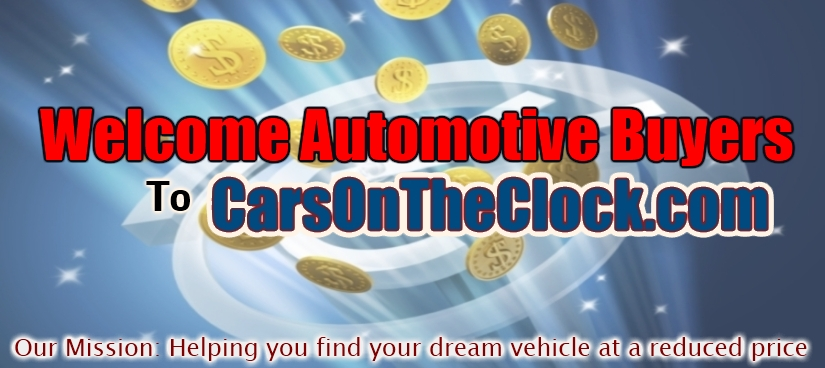 www.CarsOnTheClock.com - Helping you find your dream vehicle at a Reduced Rate